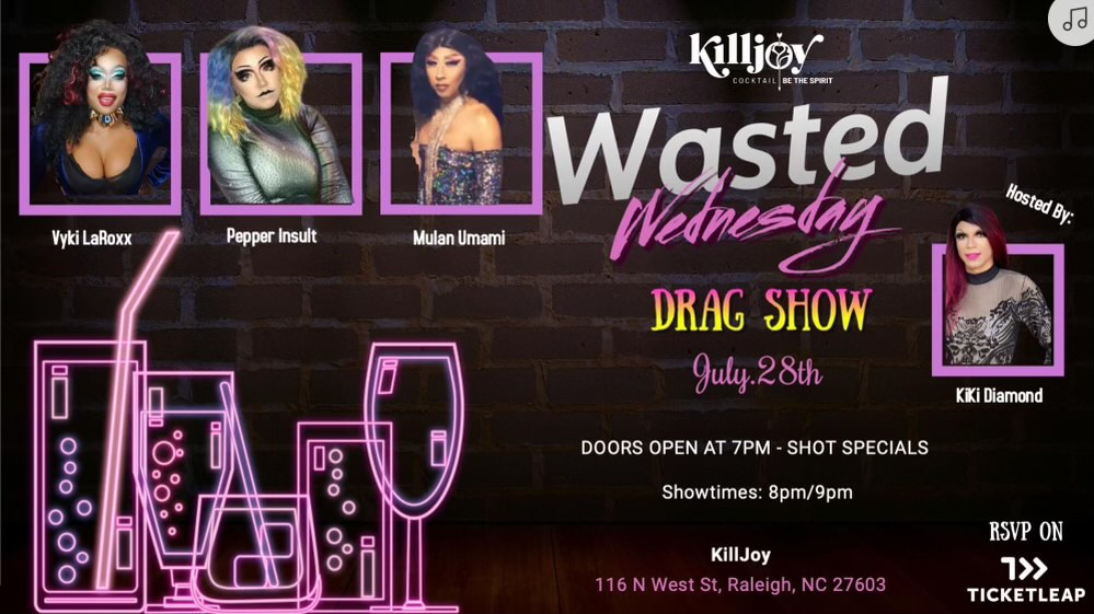 Wasted Wednesday Drag Show